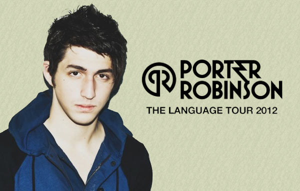 porter-robinson-language-tour