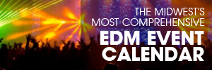 Midwest EDM Event Calendar