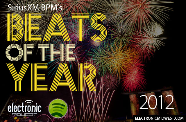Spotify Playlist: SiriusXM BPM's Beats of the Year 2012