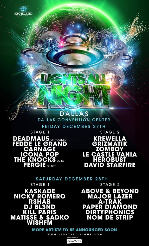 Lights All Night Initial Lineup 2013