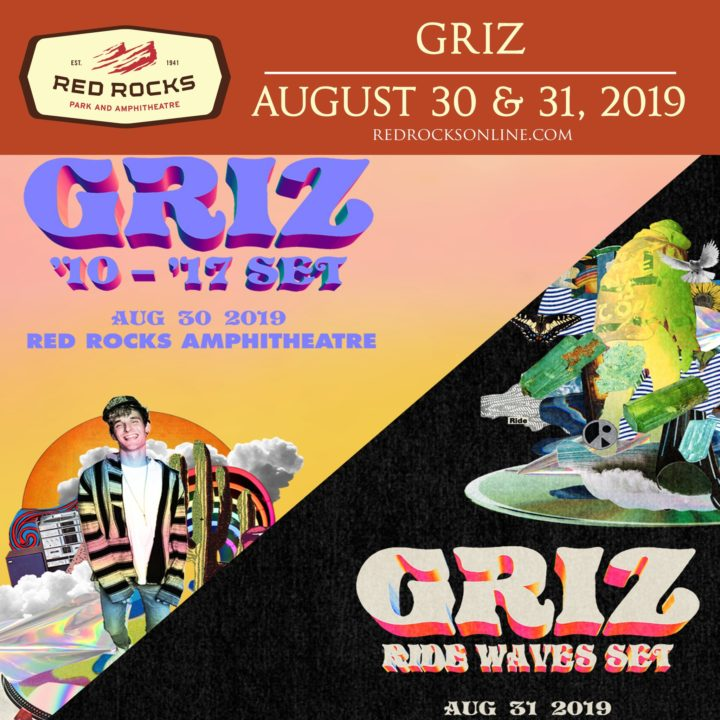 Griz Returns To Red Rocks With Back To Back Shows Labor Day Weekend